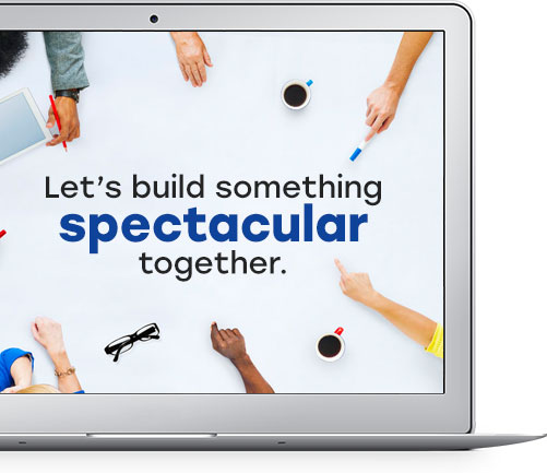lets build something spectacular